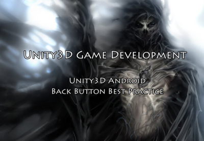 Unity3D Android Back Button Best Practice